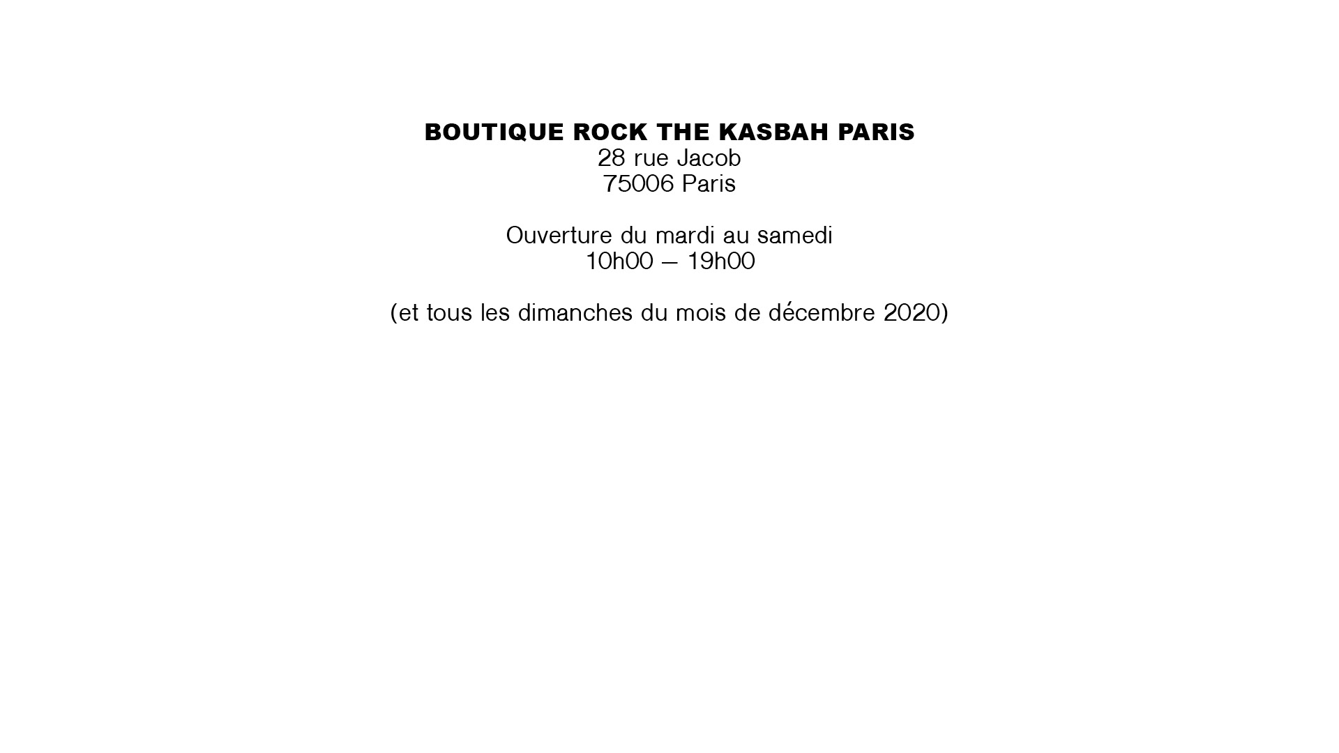 Rock The Kasbah boutique paris horaire